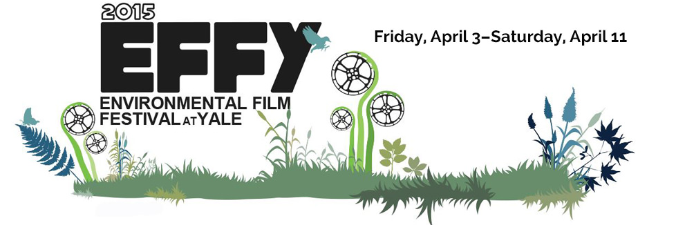 2015 Environmental Film Festival at Yale
