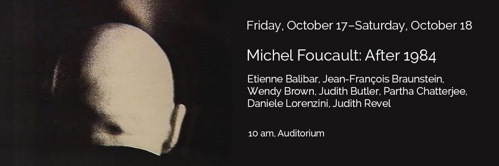 Michel Foucault: After 1984