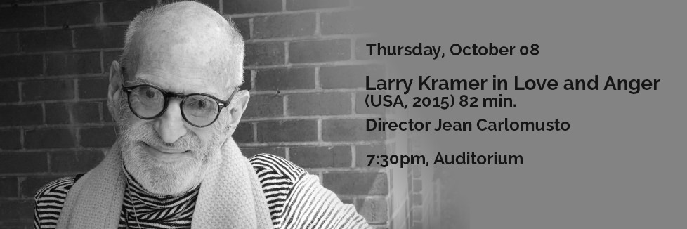 Larry Kramer in Love and Anger (USA, 2015) 82 min.