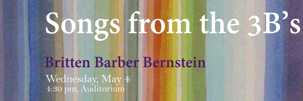 Songs from the 3B's Britten Barber Bernstein