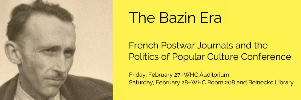 The Bazin Era