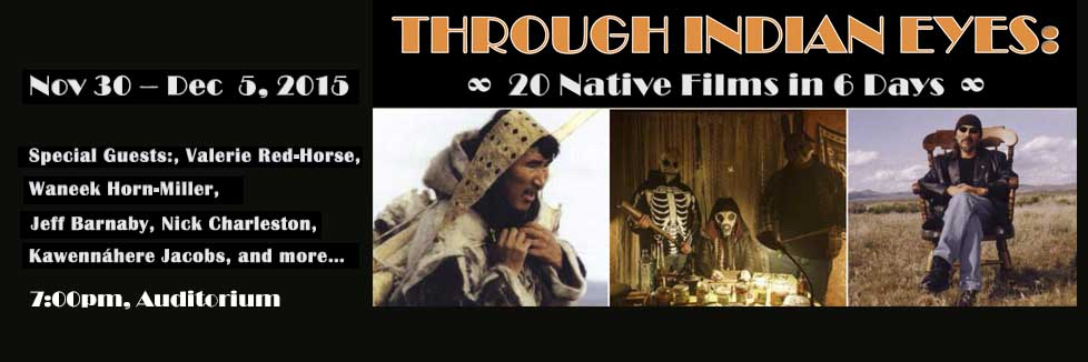 Through Indian Eyes Film Series