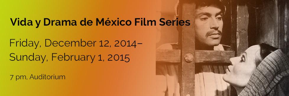 Vida y Drama de  México  Film Series